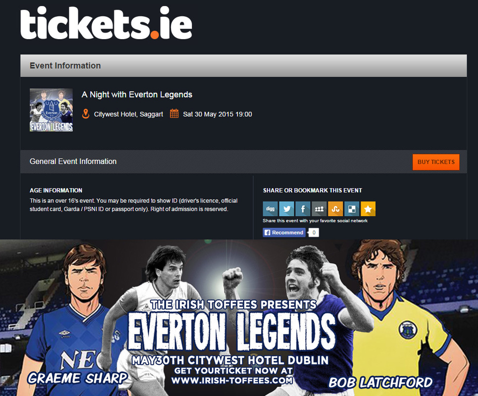 Everton Legends Night Dublin May 30th www.tickets.ie
